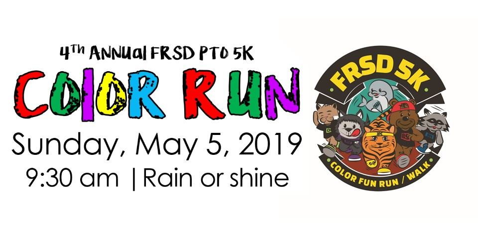 May 5: FRSD PTO 5K Color Fun Run/Walk - Registration is open!